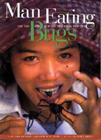 Man Eating Bugs: The Art and Science of Eating Insects.