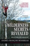 Wilderness Secrets Revealed.